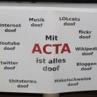 Mit ACTA ist alles doof